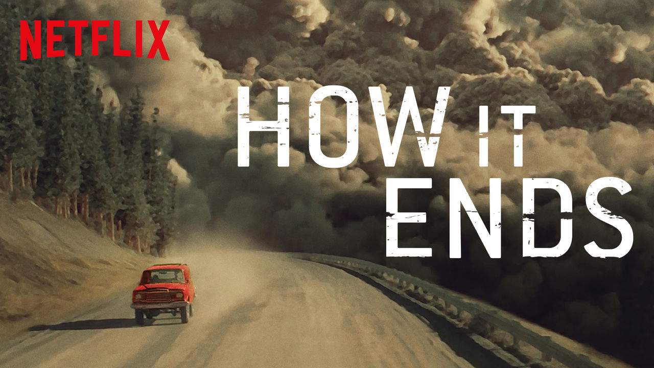 How It Ends on Netflix Canada
