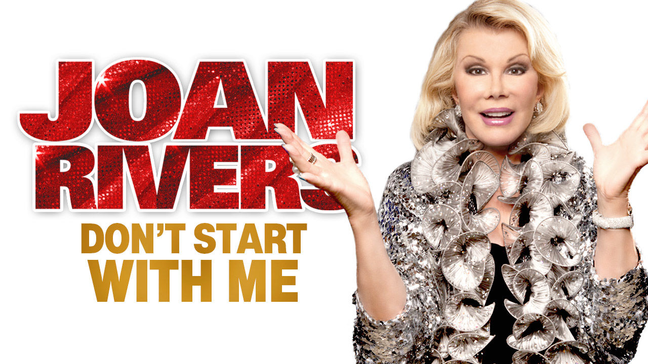 Joan Rivers: Don't Start with Me on Netflix Canada