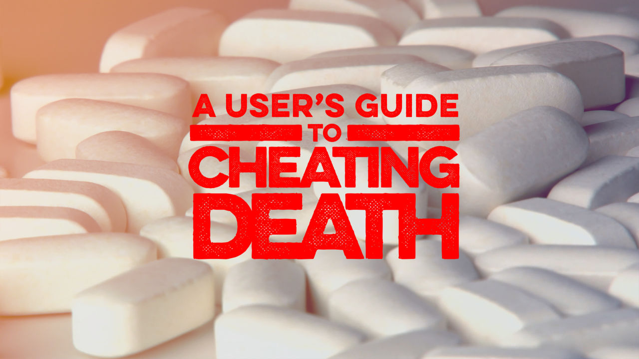 A User's Guide to Cheating Death on Netflix Canada