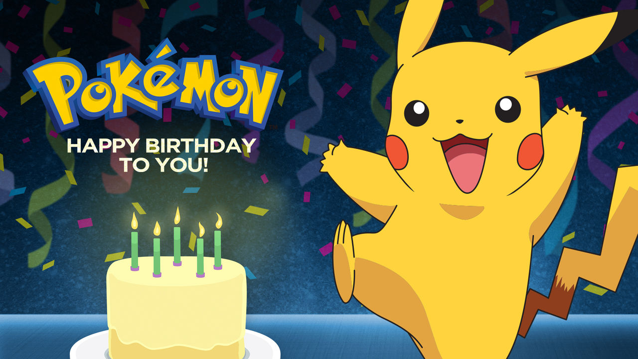 Is Pok 233 Mon Happy Birthday To You Available To Watch On Canadian Netflix New On Netflix Canada