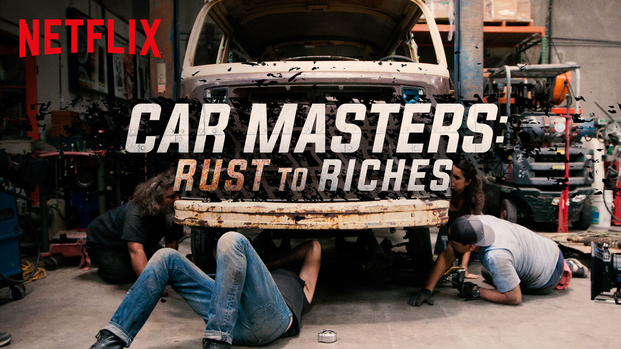 Car Masters: Rust to Riches on Netflix Canada