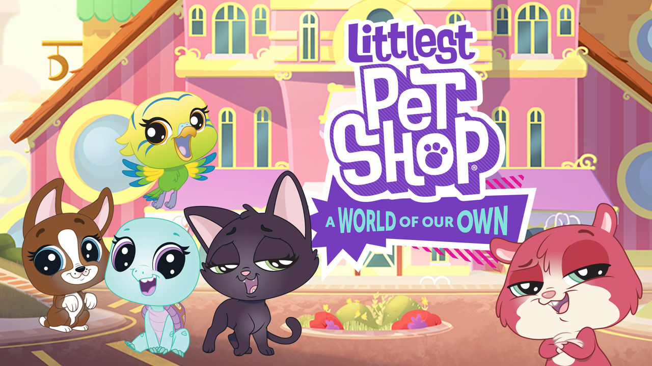 Littlest Pet Shop: A World of Our Own on Netflix Canada