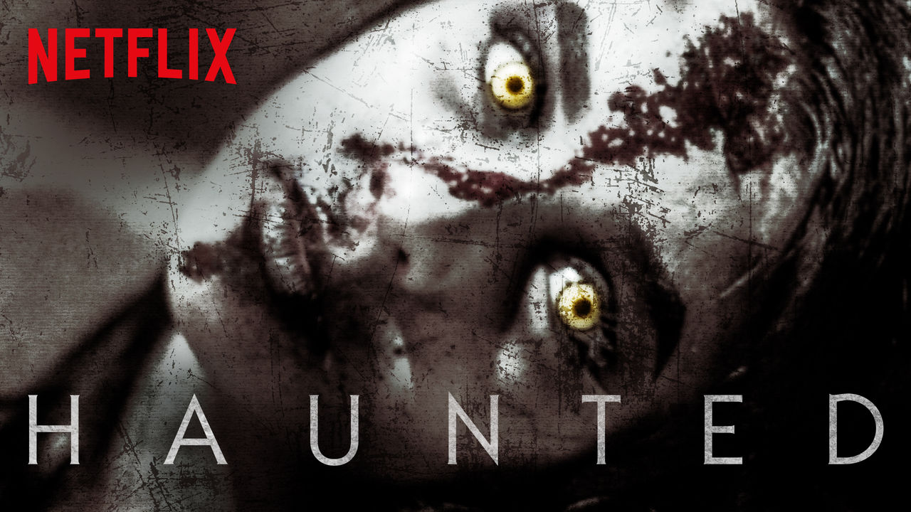 Haunted on Netflix Canada