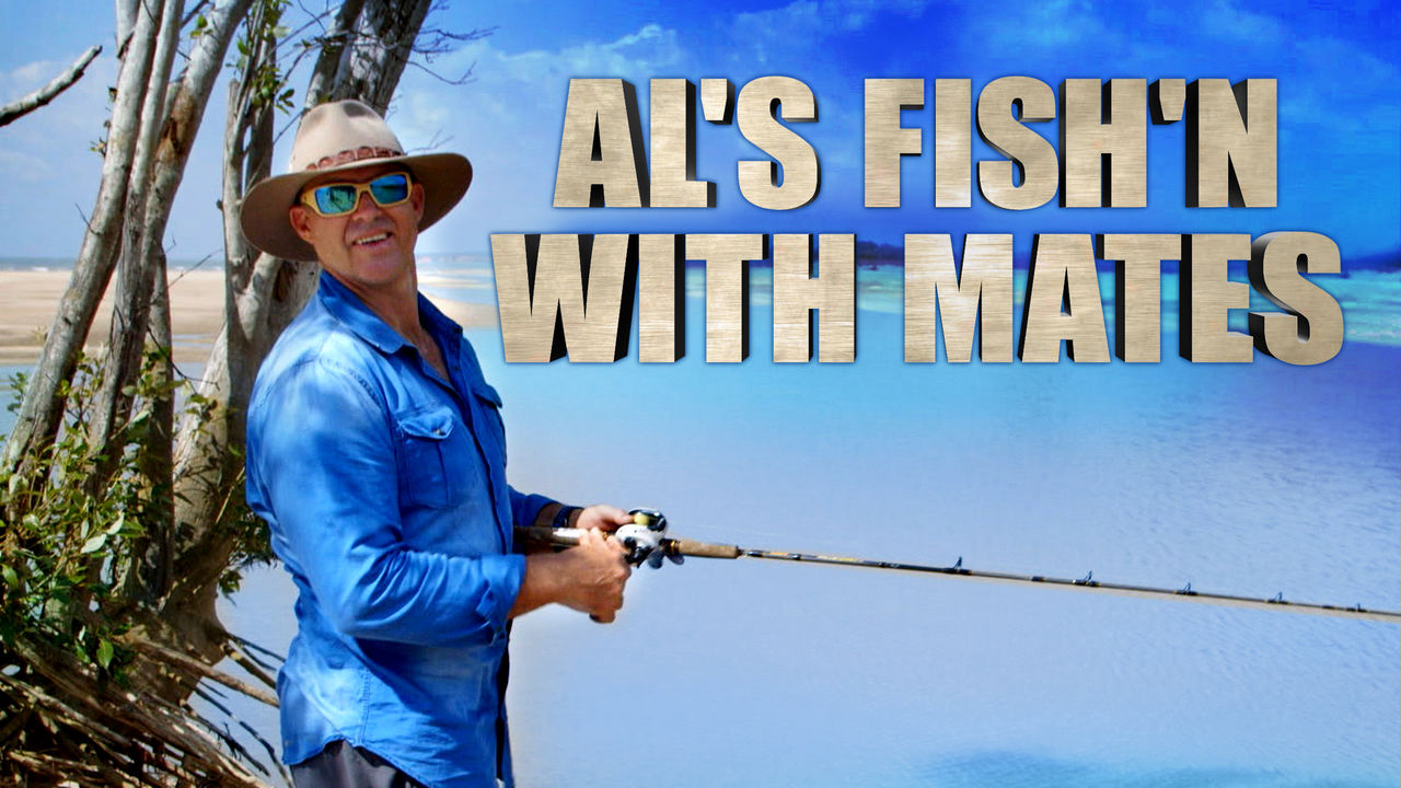 Is 39 al 39 s fish 39 n with mates 39 available to watch on canadian for Fishing shows on netflix