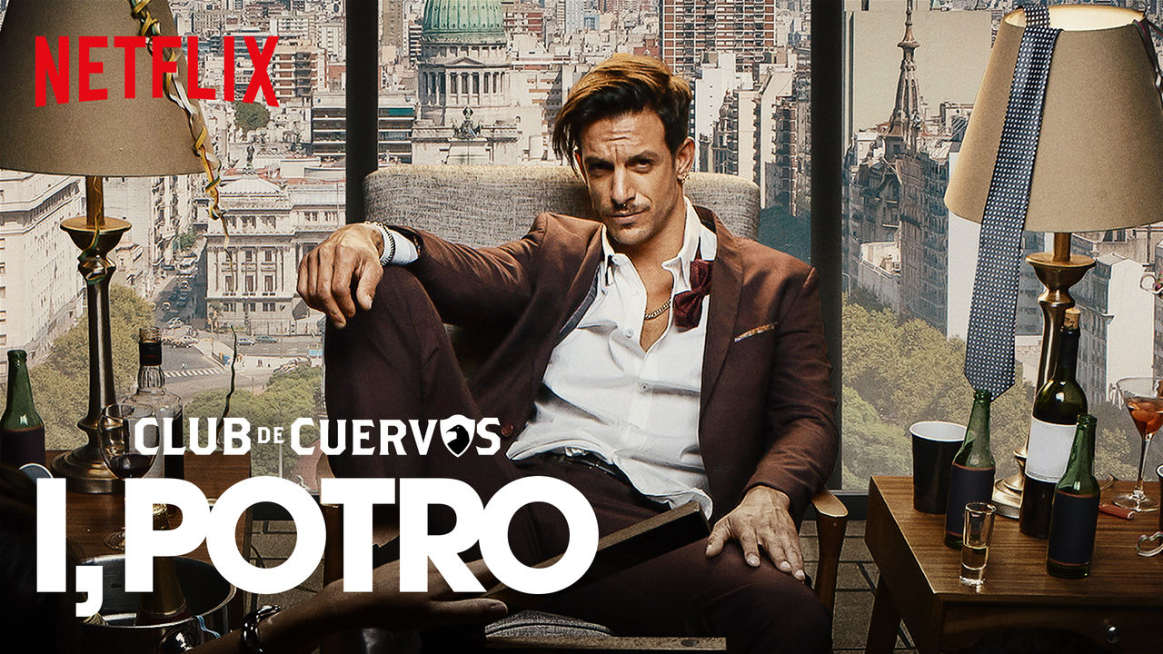 Club de Cuervos Presents: I, Potro on Netflix Canada