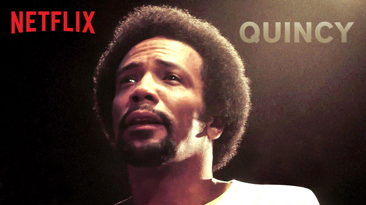 Quincy on Netflix Canada