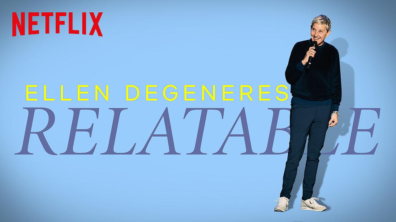 Ellen DeGeneres: Relatable on Netflix Canada