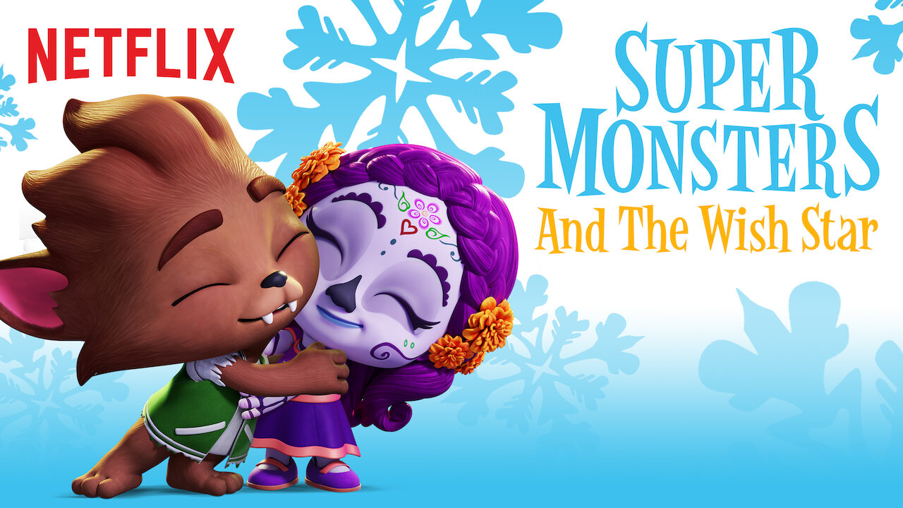 Super Monsters and the Wish Star on Netflix Canada