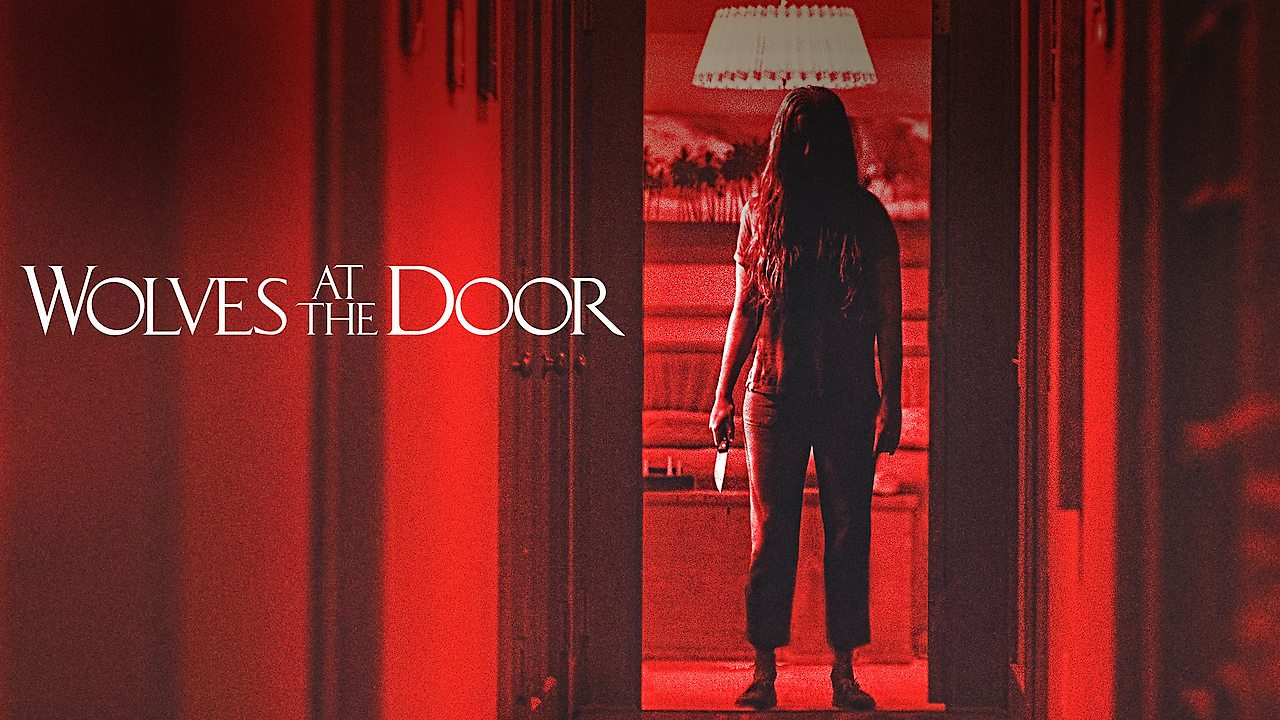 Wolves at the Door on Netflix Canada
