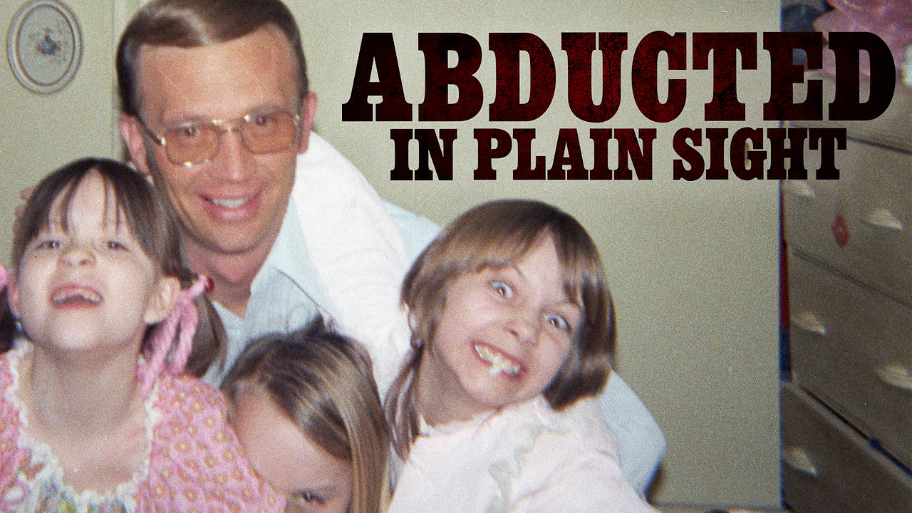 Abducted in Plain Sight on Netflix Canada