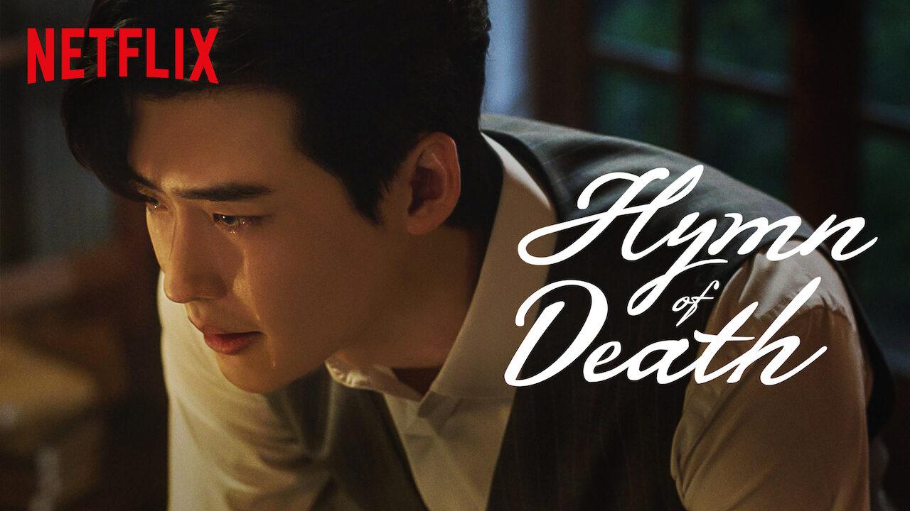 Hymn of Death on Netflix Canada