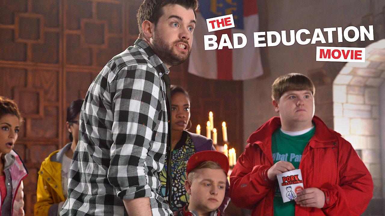 The Bad Education Movie on Netflix Canada