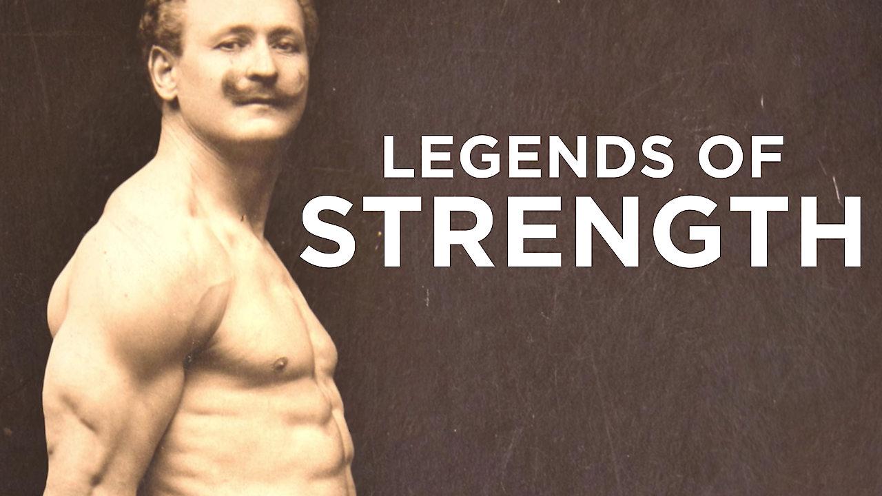 Legends of Strength on Netflix Canada