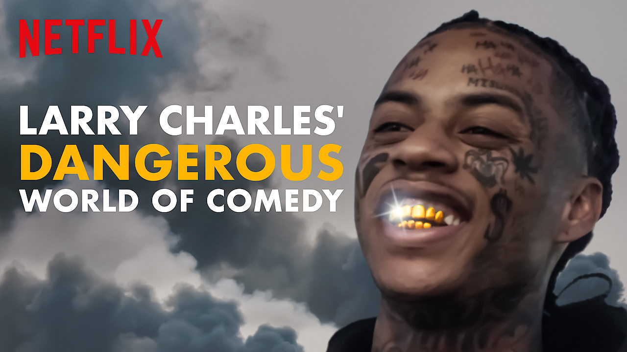 Larry Charles' Dangerous World of Comedy on Netflix Canada