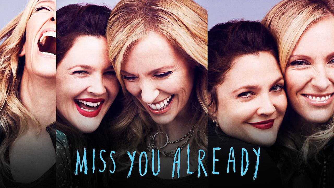 Miss You Already on Netflix Canada