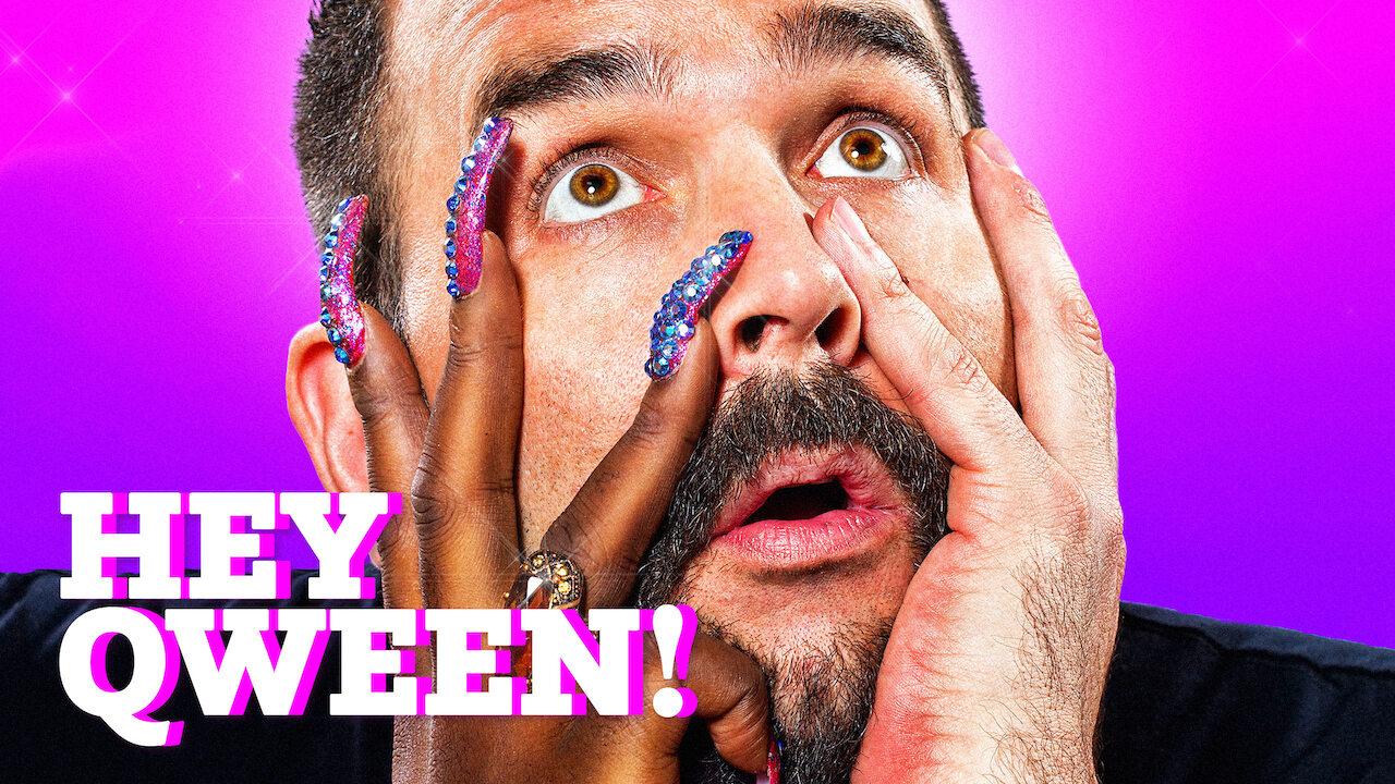 Hey Qween! on Netflix Canada