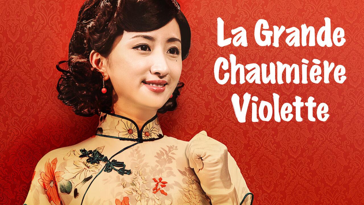 La Grande Chaumière Violette on Netflix Canada