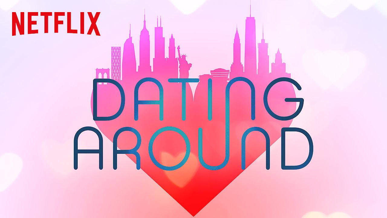 Dating Around on Netflix Canada