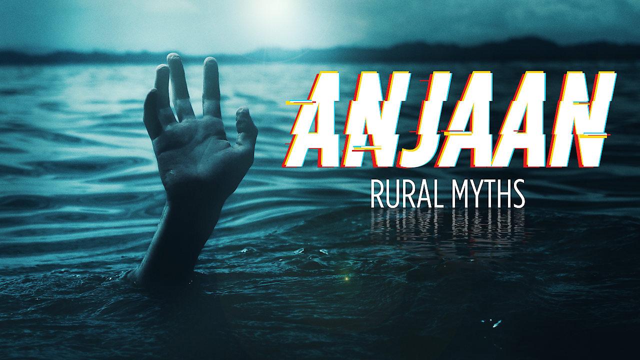 Anjaan: Rural Myths on Netflix Canada
