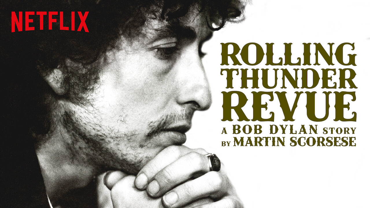 Rolling Thunder Revue: A Bob Dylan Story by Martin Scorsese on Netflix Canada
