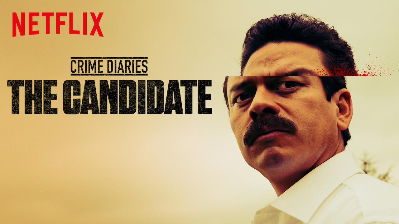Crime Diaries: The Candidate on Netflix Canada
