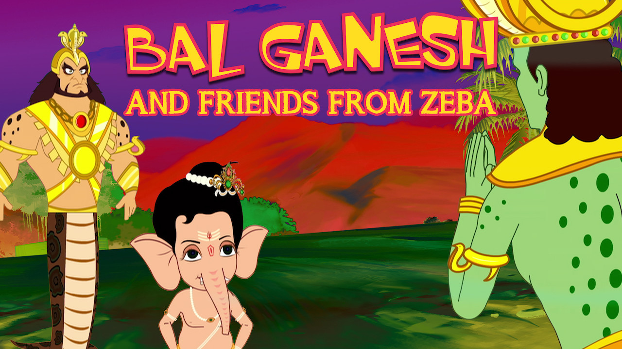 Bal Ganesh and friends from Zeba on Netflix Canada
