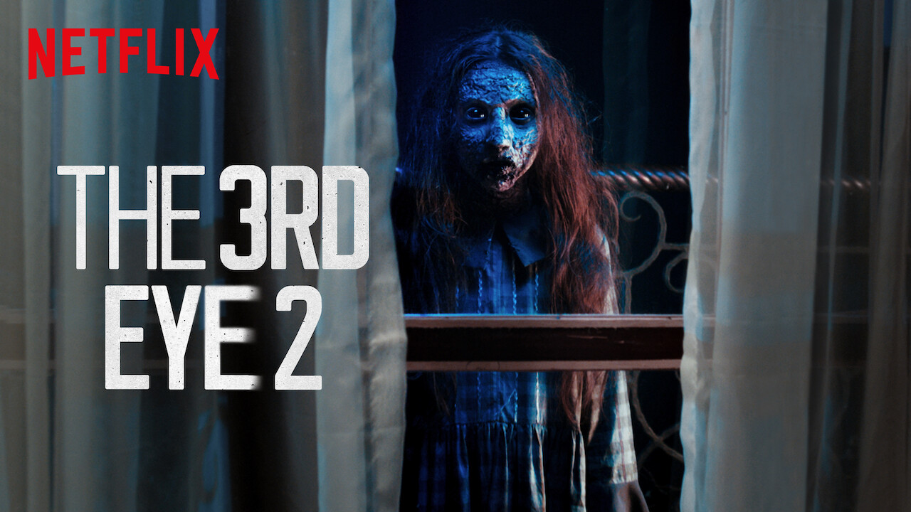 The 3rd Eye 2 on Netflix Canada