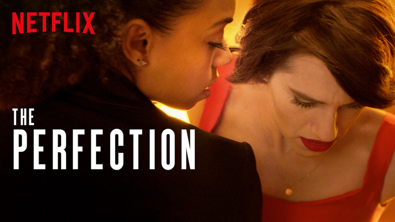The Perfection on Netflix Canada