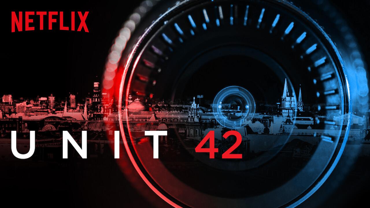 Unit 42 on Netflix Canada