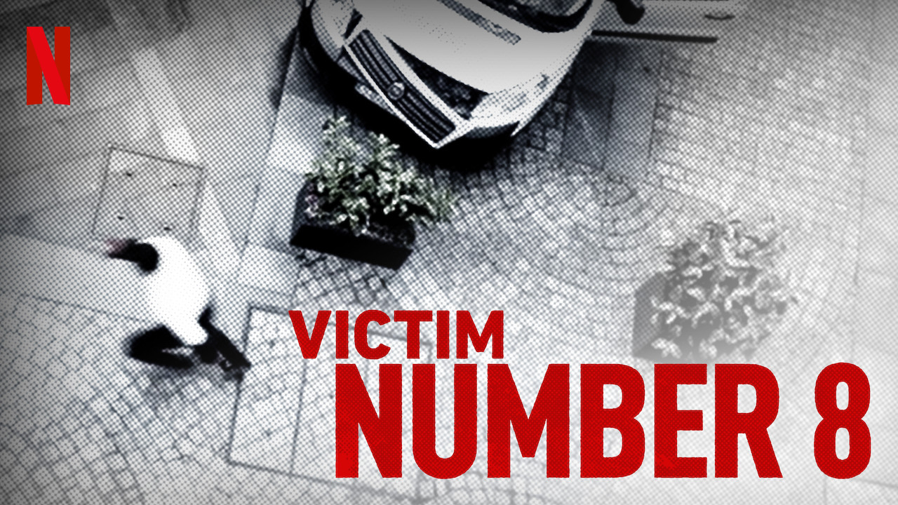 Victim Number 8 on Netflix Canada