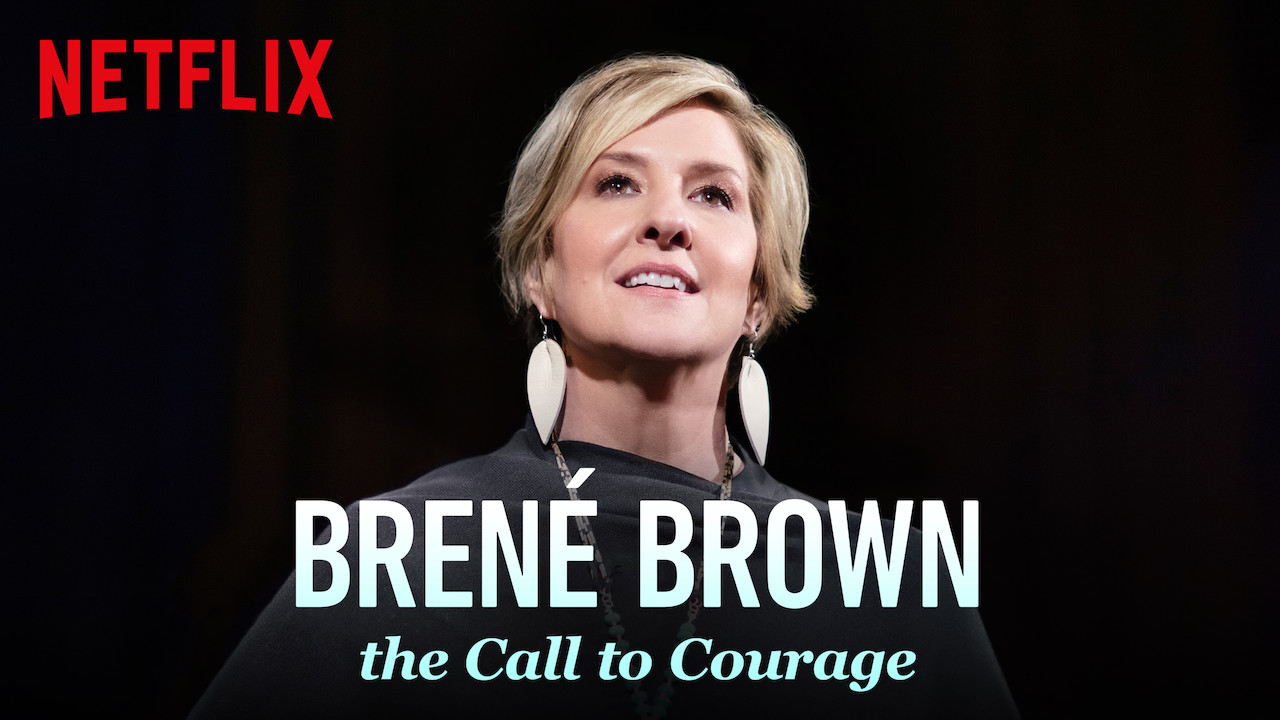 Brené Brown: The Call to Courage on Netflix Canada