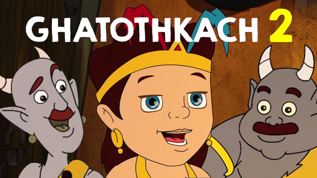 Ghatothkach 2 on Netflix Canada