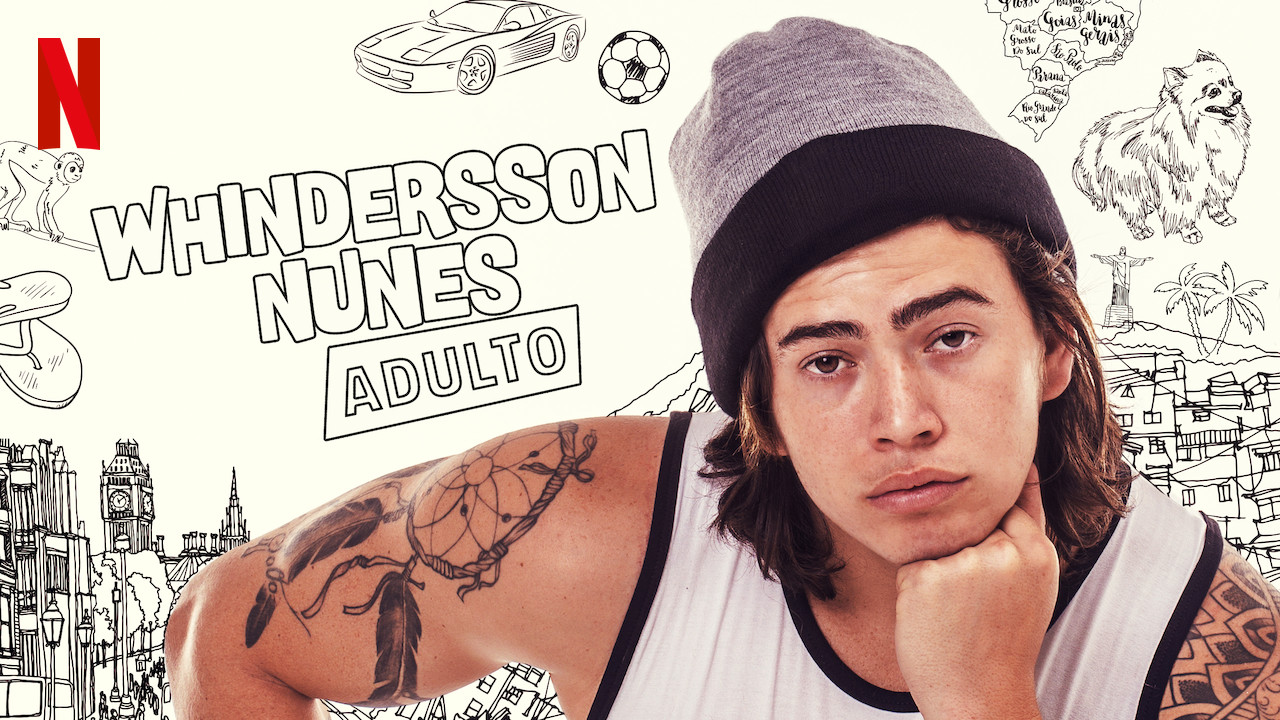 Whindersson Nunes: Adult on Netflix Canada