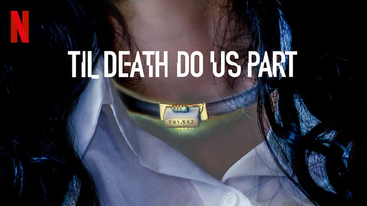 Til Death Do Us Part on Netflix Canada