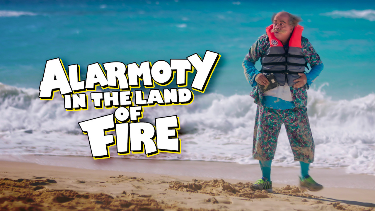 Alarmoty in the Land of Fire on Netflix Canada