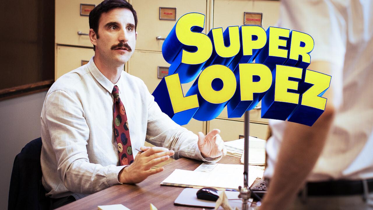 Superlopez on Netflix Canada