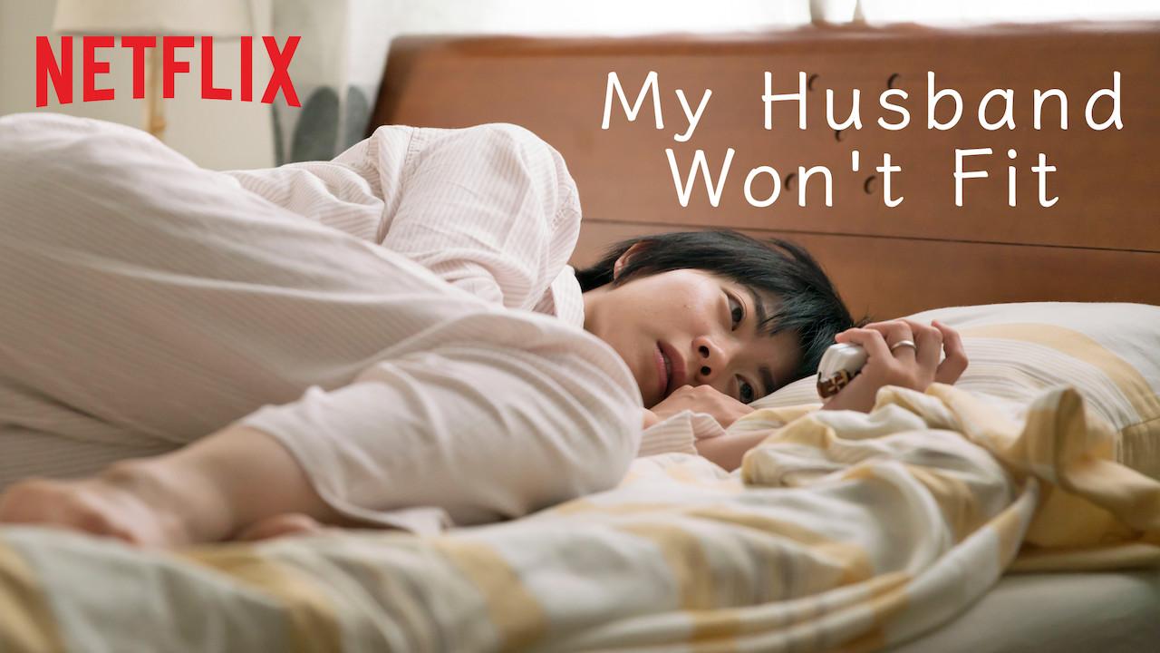 My Husband Won't Fit on Netflix Canada