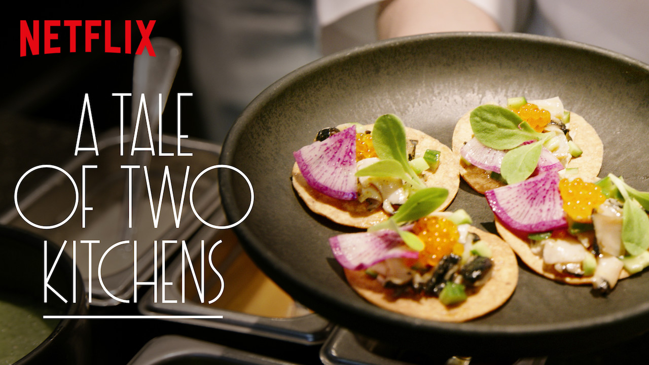 A Tale of Two Kitchens on Netflix Canada