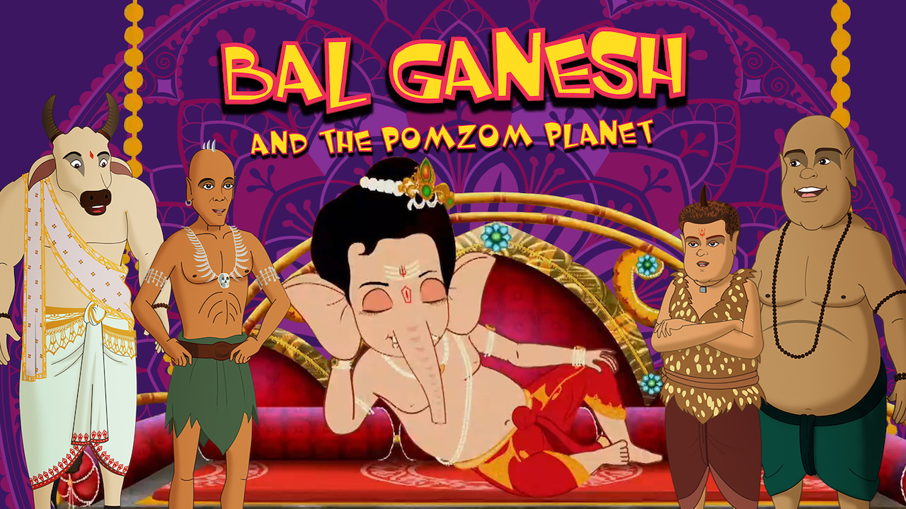 Bal Ganesh and the Pomzom Planet on Netflix Canada