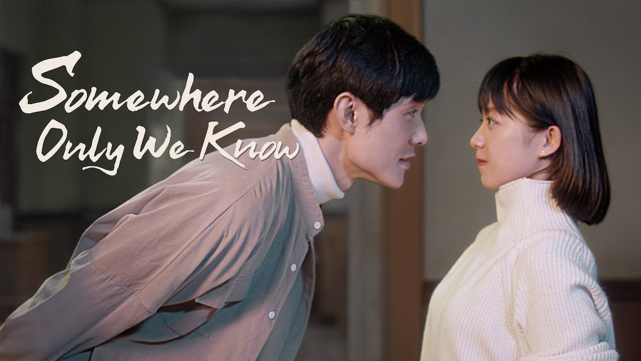Somewhere Only We Know on Netflix Canada